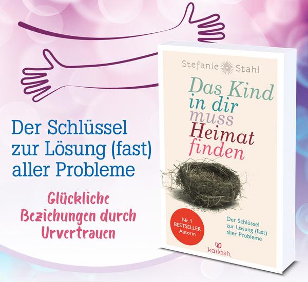 Das Kind In Dir Muss Heimat Finden Lebenskunst Bucher Kopp Verlag